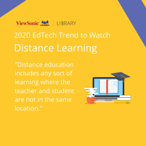 2020 EdTech Trends - Distance Learning