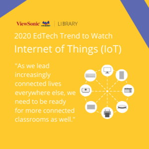 2020 EdTech Trends - Internet of Things (IoT)