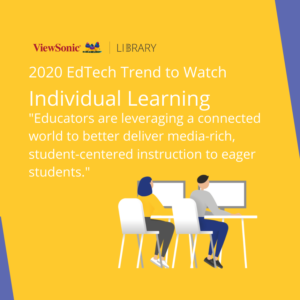 2020 EdTech Trends - Personalized Learning