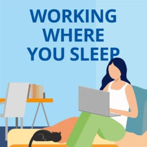 Problems with Working from Home - Working Wher You Sleep