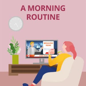 Working at Home Tips - Establish a Morning Routine