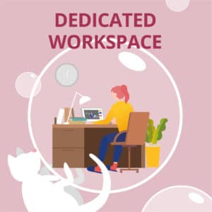 Working at Home Tips - Have a Dedicated Work Space