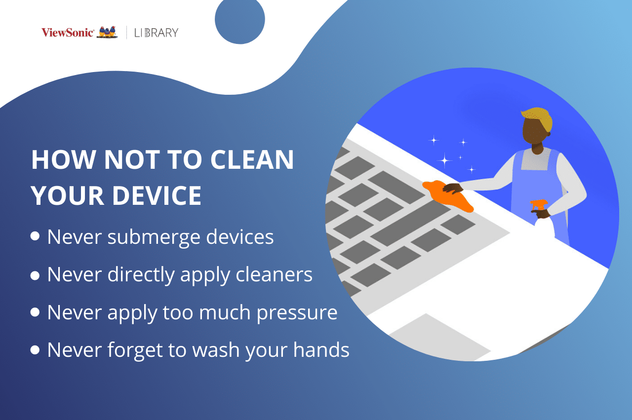 Device Hygiene: How to Keep Your Devices Clean in 2020