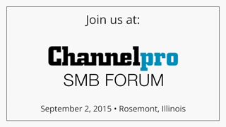 Join us at Channel Pro SMB Forum