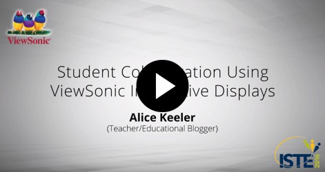 Student Collaboration Using ViewSonic Interactive Displays with Alice Keeler