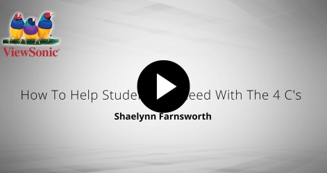 How to Help Students Succeed With the 4 C's – Shaelynn Farnsworth