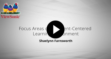 Focus Areas of Student-Centered Learning Environments – Shaelynn Farnsworth