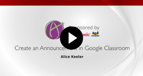 16. Create an Announcement in Google Classroom