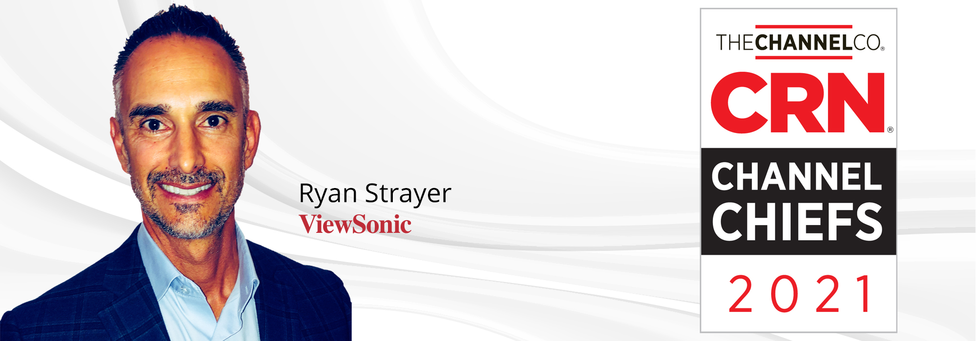 Ryan Strayer of ViewSonic Recognized as 2021 CRN Channel Chief